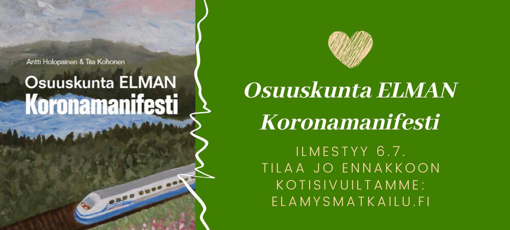 Ennakkotilaa Elman Koronamanifesti – kirja