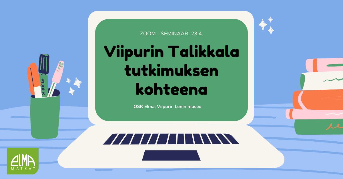 Viipurin Talikkala tutkimuksen kohteena