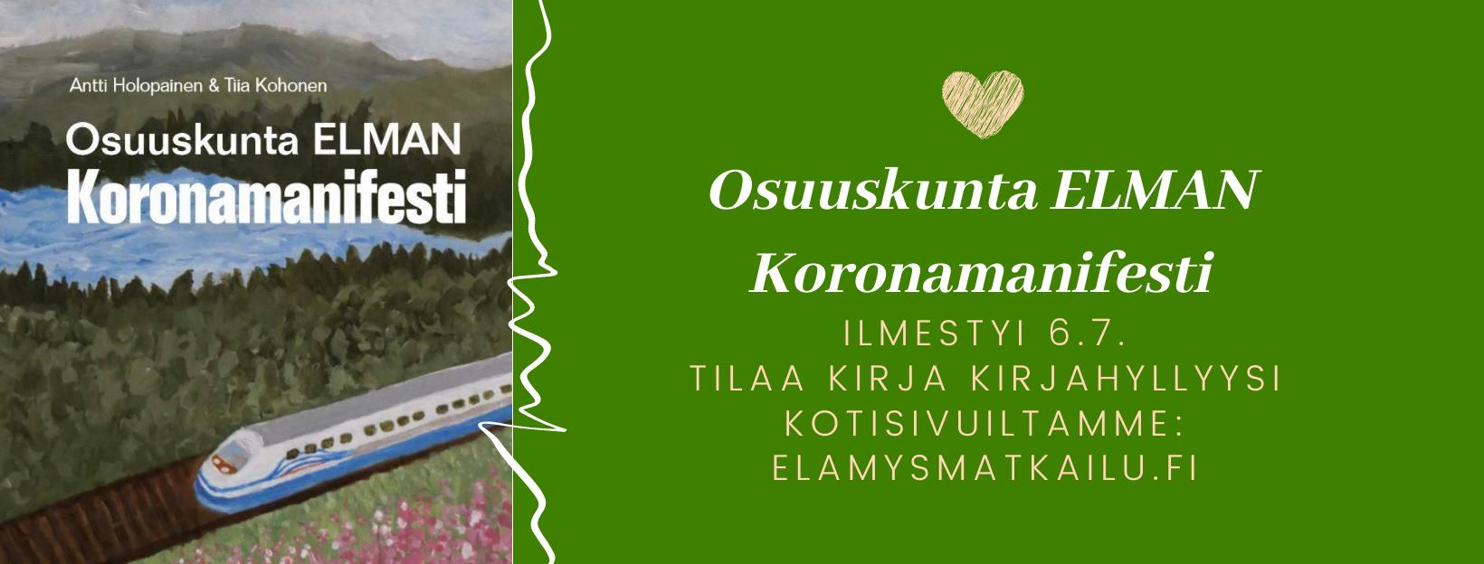 Tilaa Elman Koronamanifesti – kirja