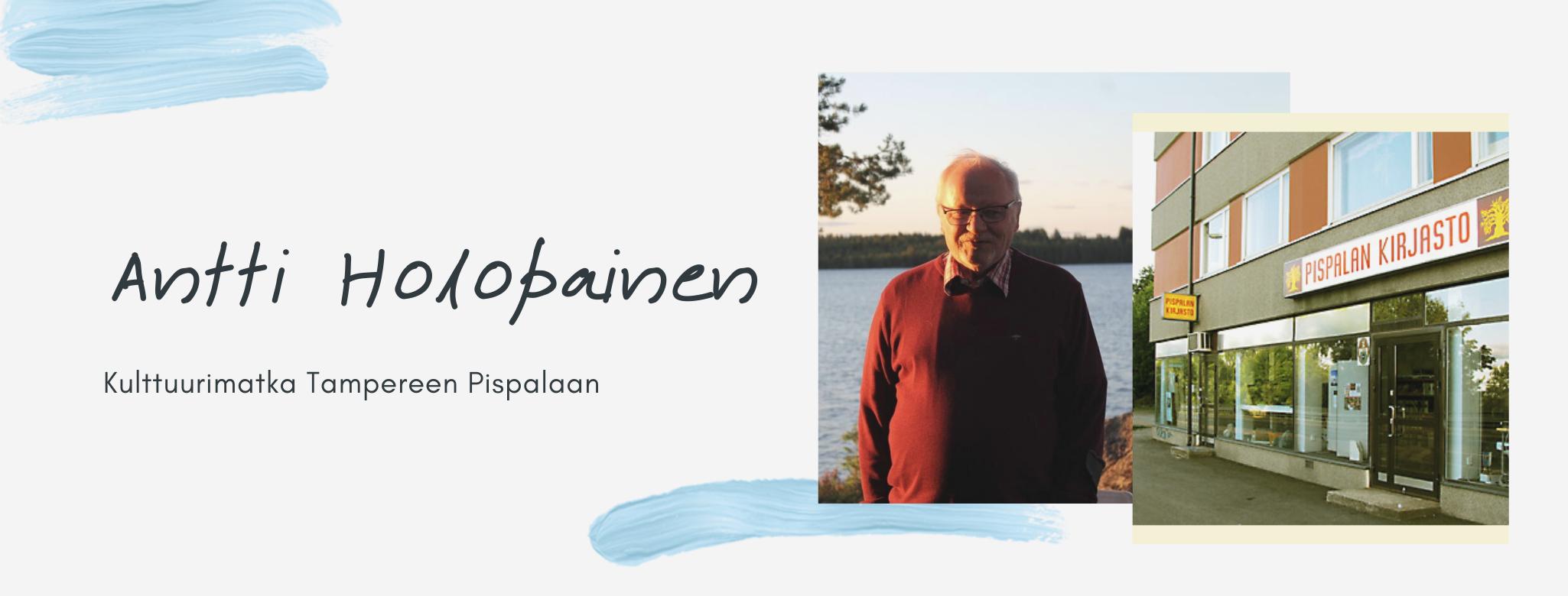 Kulttuurimatka Tampereen Pispalaan