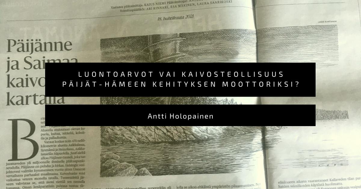 Luontoarvot vai kaivosteollisuus Päijät-Hämeen kehityksen moottoriksi?